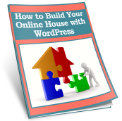 how to build your online house with WordPress