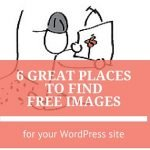 6 Great Places to Find Free Images for your WordPress Website
