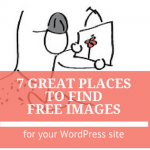 7 Great Places to Find Free Images for your WordPress Website