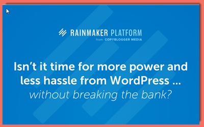 How to Make WordPress Easier and Stronger: Introducing the Rainmaker Platform