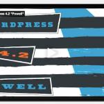 "WordPress 4.2, ""Powell"" is Here"