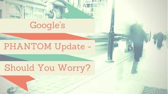 Google's Phantom Update