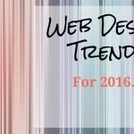 Website Design Trends for 2016