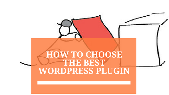 How to Choose the Right WordPress Plugin