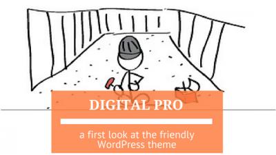 Digital Pro theme from StudioPress