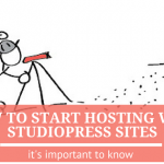 How to Start Hosting with StudioPress Sites – it's remarkably easy!
