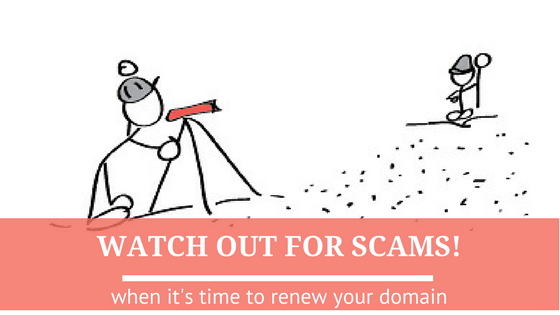 watch out for domain name registration scams