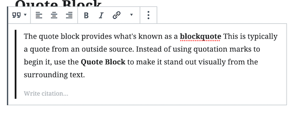 The quote block is one of the common blocks, and it displays a blockquote.