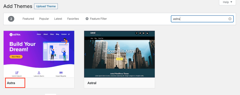 When you search for the Astra theme in the WordPress repository, you'll see both Astra and another theme called Astral. Choose Astra on the left.