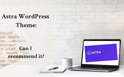Astra: Can I Recommend this Free WordPress Theme?