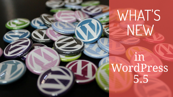 what's new in WordPress 5.5